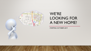 We're looking for a new home!